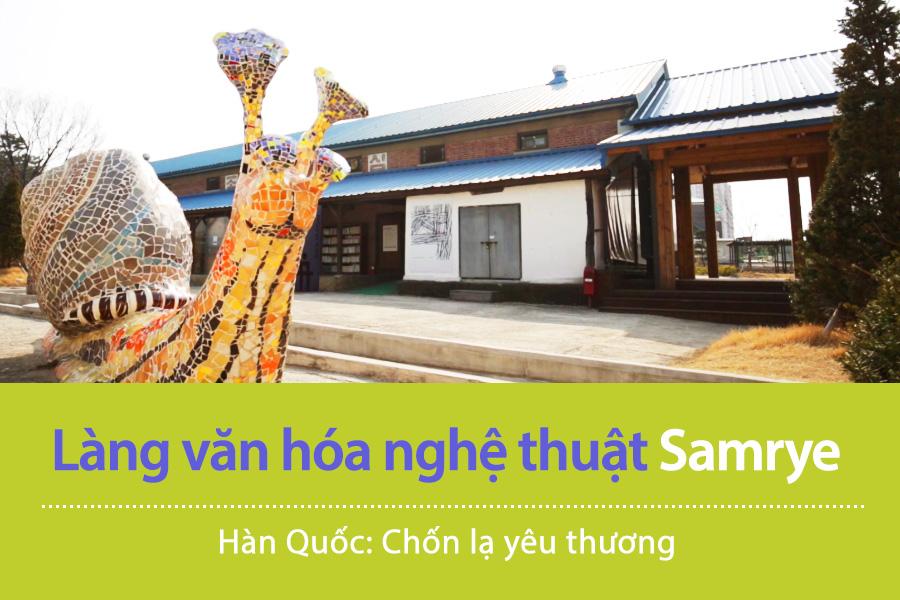 #12. Làng văn hóa nghệ thuật Samrye