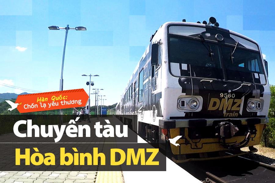 #14. Chuyến tàu Hòa bình DMZ