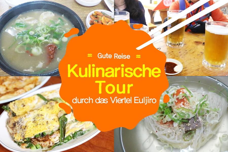 #20. Kulinarische Tour durch das Viertel Euljiro