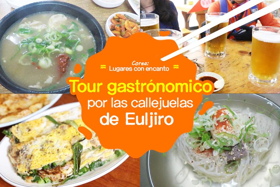 #20. Tour gastronómico por las callejuelas de Euljiro