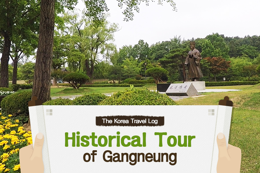 #21. Historical Tour of Gangneung