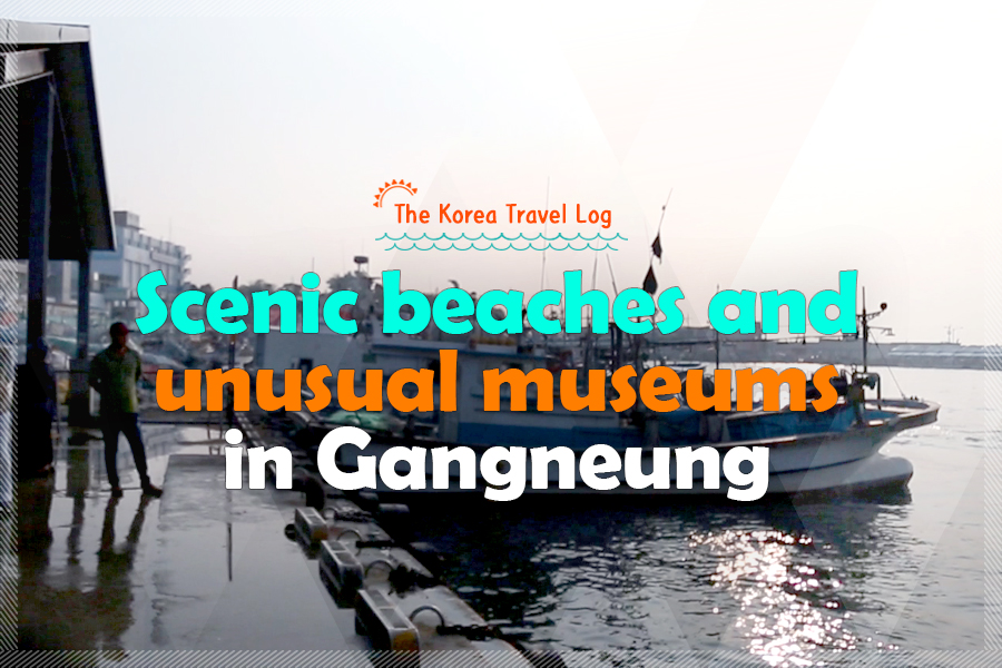 #22. Scenic beaches and unusual museums in Gangneung