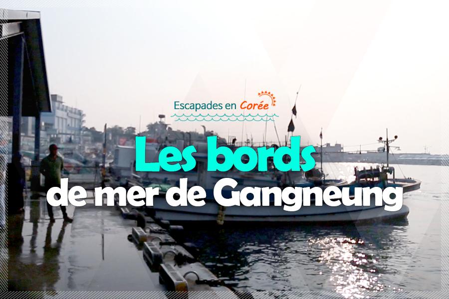 #22. Les bords de mer de Gangneung