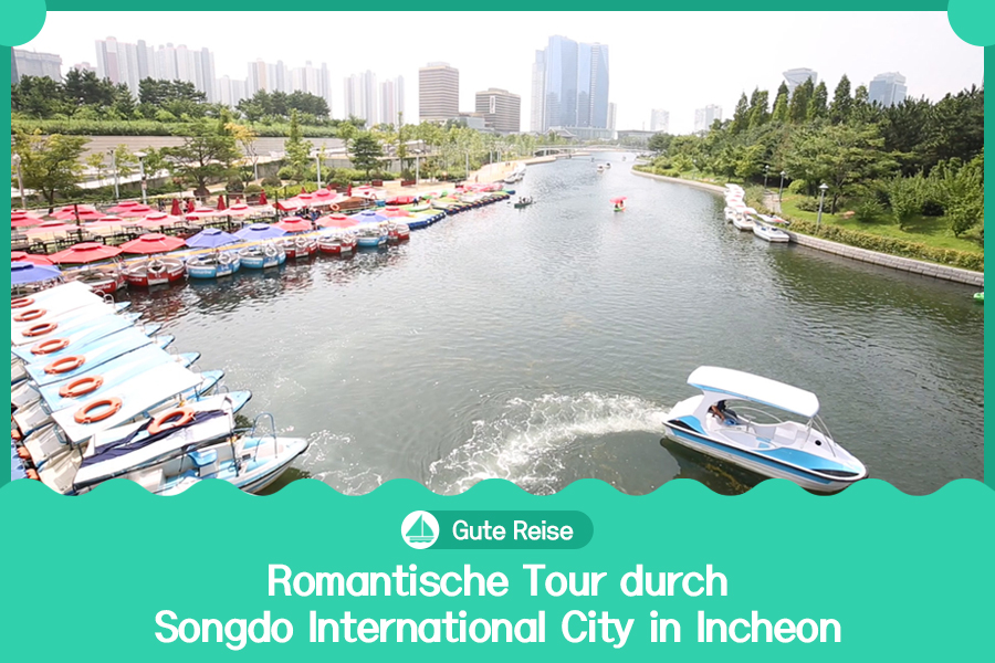 #27. Romantische Tour durch Songdo International City in Incheon
