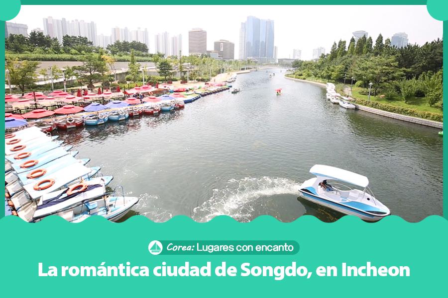 #27. La romántica ciudad de Songdo, en Incheon