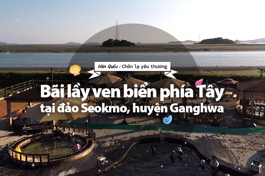 #30. Bãi lầy ven biển phía Tây tại đảo Seokmo, huyện Ganghwa