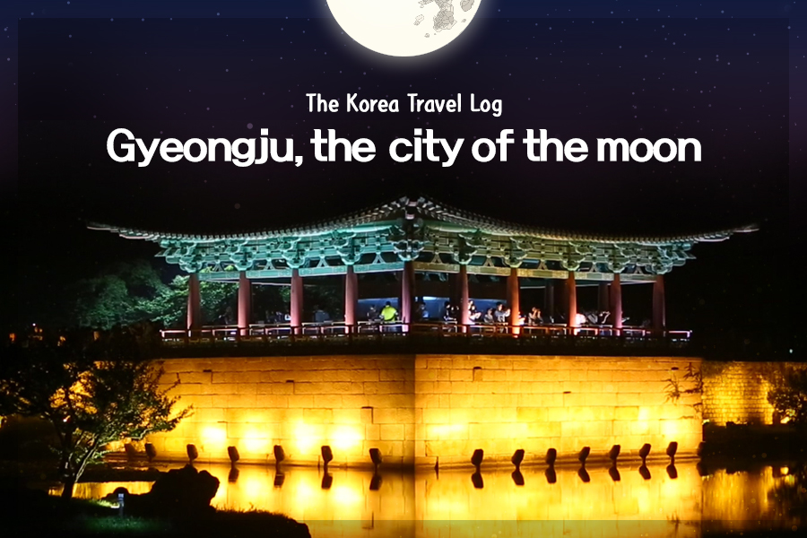 #25, Gyeongju, the city of the moon