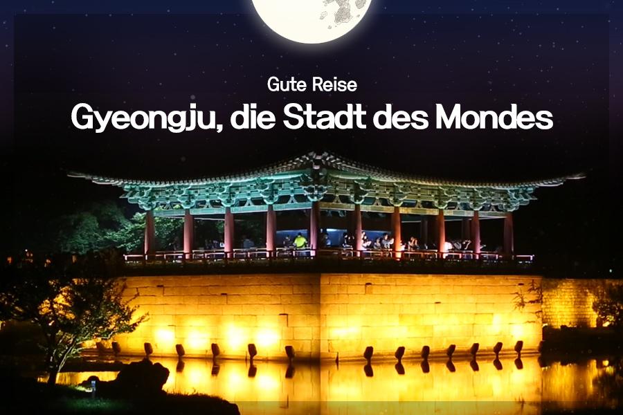#31. Gyeongju, die Stadt des Mondes
