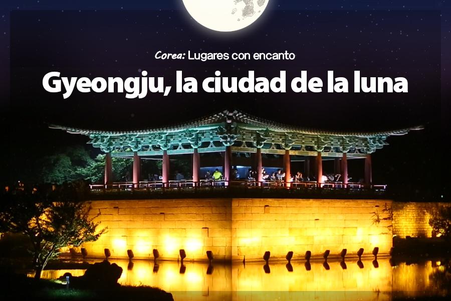 #31. Gyeongju, la ciudad de la luna