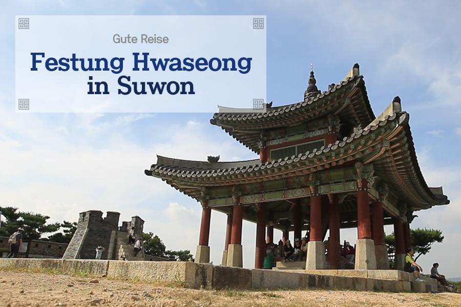#33. Festung Hwaseong in Suwon