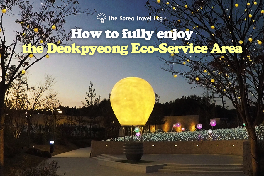 #40. How to fully enjoy the Deokpyeong Eco-Service Area