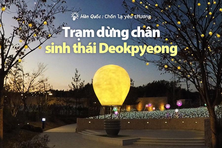 #40. Trạm dừng chân sinh thái Deokpyeong