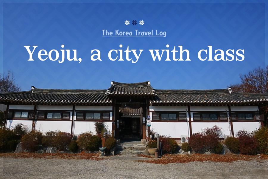 #42. Yeoju, a city with class