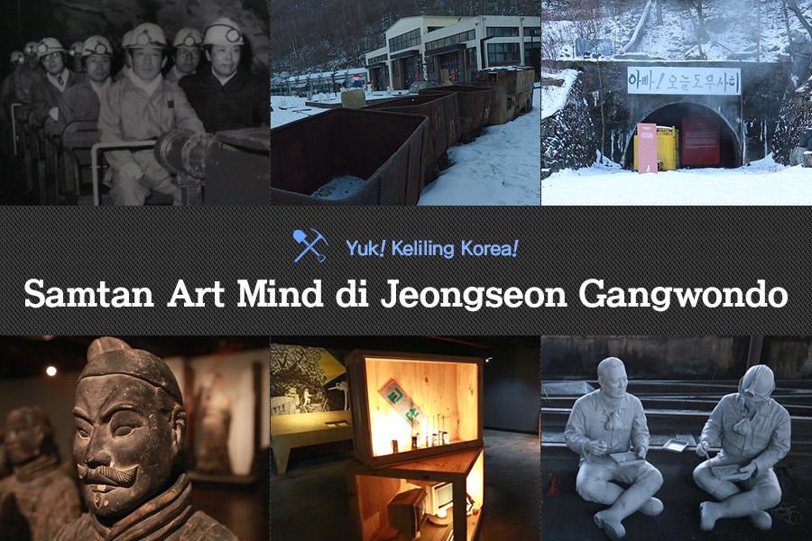 #45. Samtan Art Mind di Jeongseon Gangwondo