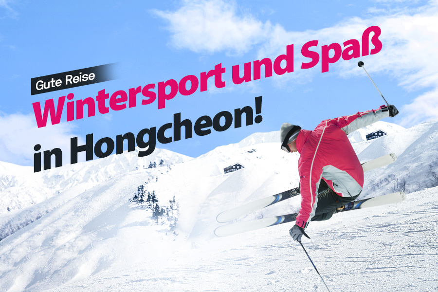 #47. Wintersport und Spaß in Hongcheon!