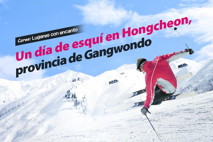 #47. Un día de esquí en Hongcheon, provincia de Gangwondo