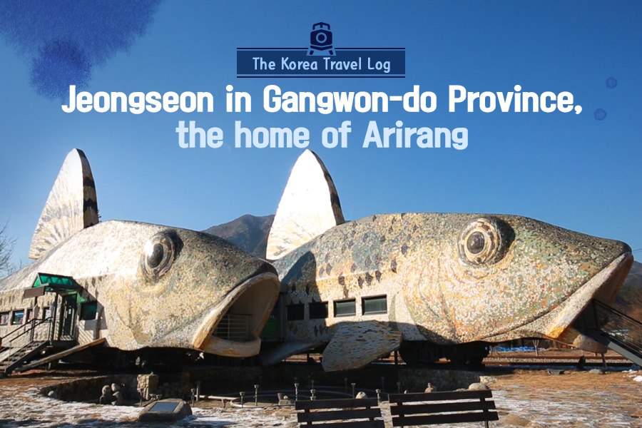 #49. Jeongseon in Gangwon-do Province, the home of Arirang