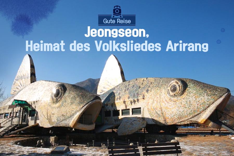 #48. Jeongseon, Heimat des Volksliedes Arirang