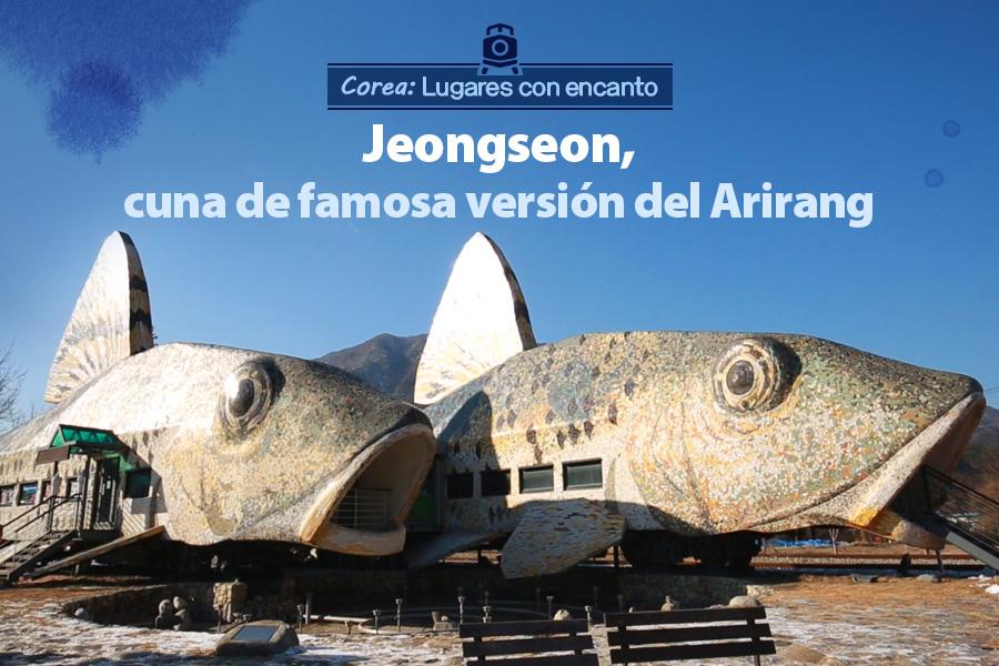 #48. Jeongseon, cuna de famosa versión del Arirang
