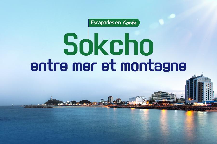 #50. Sokcho entre mer et montagne