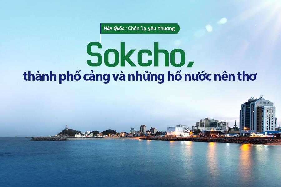 #50. Sokcho, thành phố cảng và những hồ nước nên thơ