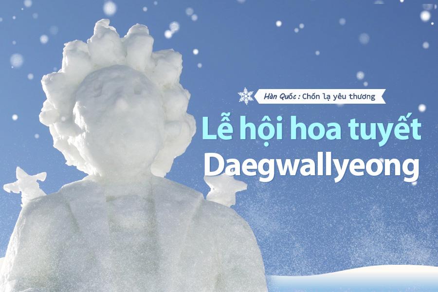 #51. Lễ hội hoa tuyết Daegwallyeong