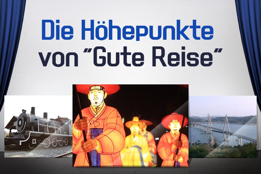 """#52. Die Höhepunkte von """"Gute Reise"""""""