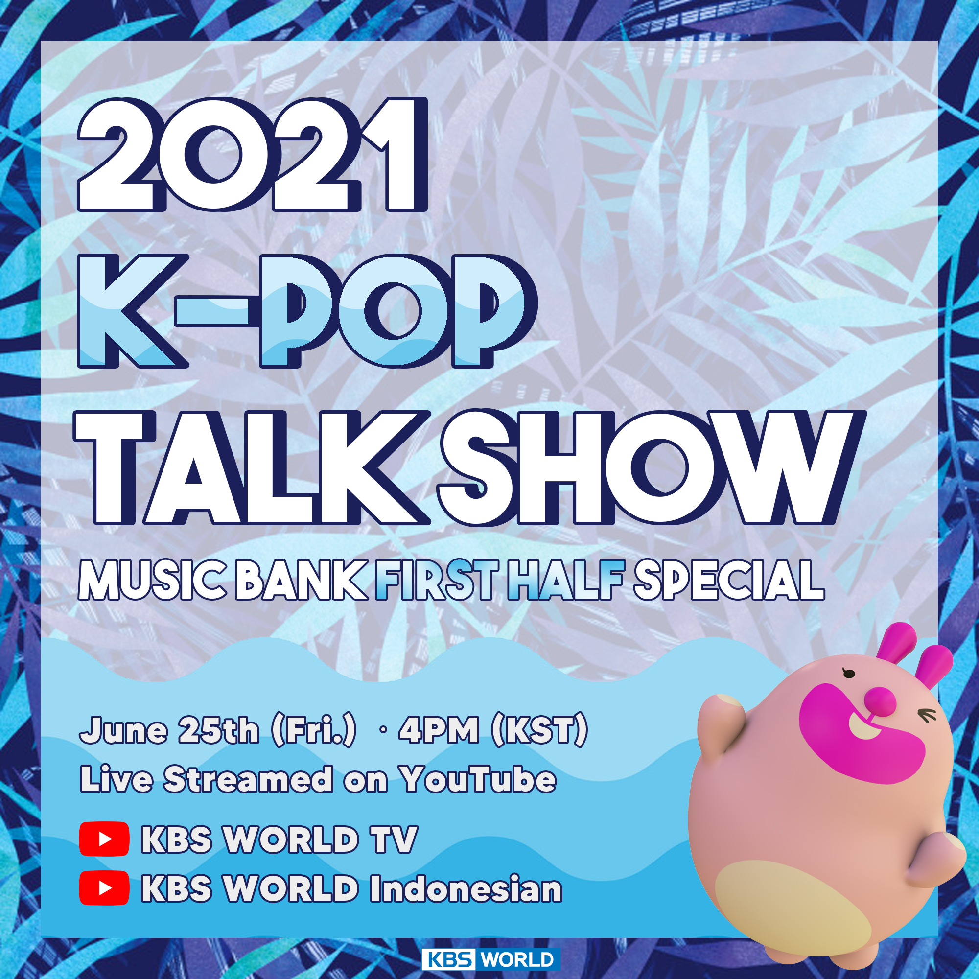KBS WORLD   & Music Bank First Half Special