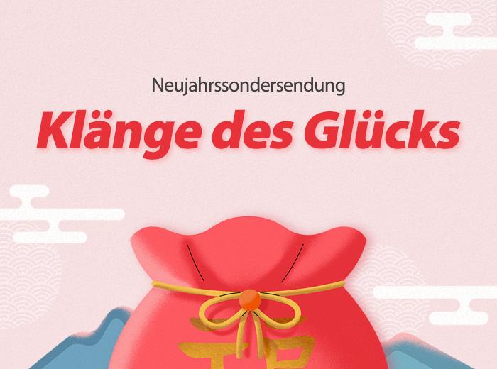"""Neujahrssondersendung """"Klänge des Glücks"""""""